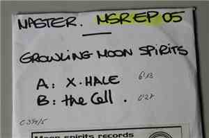 Growling Moon Spirits - X-Hale / The Cell