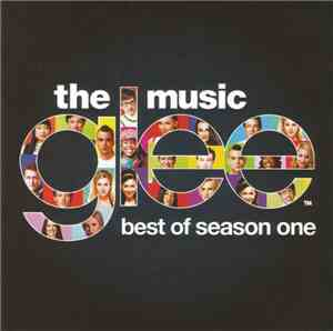 Glee Cast - Glee: The Music, Best Of Season One