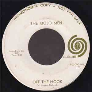 The Mojo Men - Off The Hook / Off The Hook