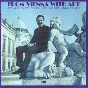 The Art Farmer Quintet Featuring Jimmy Heath - From Vienna With Art