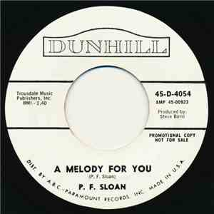 P.F. Sloan - A Melody For You