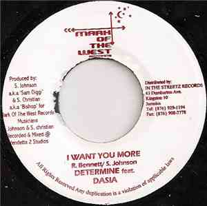 Determine feat. Dasia / Tanto Marijuana - I Want You More / Baby Girl