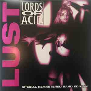 Lords Of Acid - Lust (Special Remastered Band Edition)