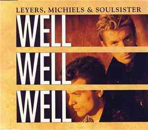 Leyers, Michiels & Soulsister - Well Well Well