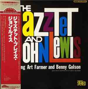 The Jazztet And John Lewis  Featuring Art Farmer And Benny Golson - The Jaz ...