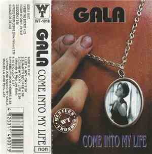 Gala - Come Into My Life