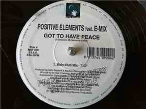 Positive Elements - Got To Have Peace