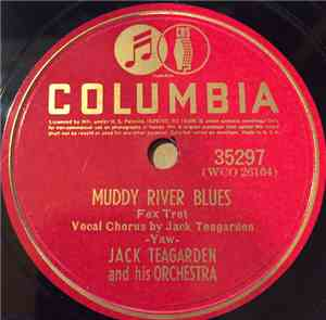 Jack Teagarden And His Orchestra - Muddy River Blues / Wolverine Blues
