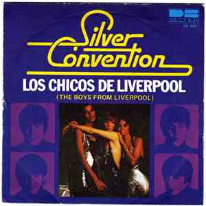 Silver Convention - Los Chicos De Liverpool (The Boys From Liverpool)