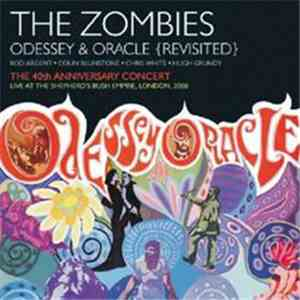The Zombies - Odessey & Oracle {Revisited}: The 40th Anniversary Concert -  ...