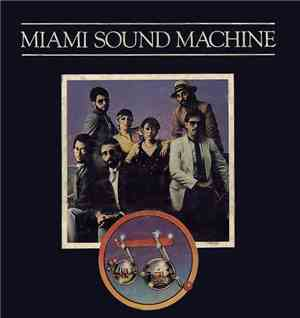 Miami Sound Machine - Miami Sound Machine
