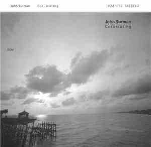 John Surman - Coruscating
