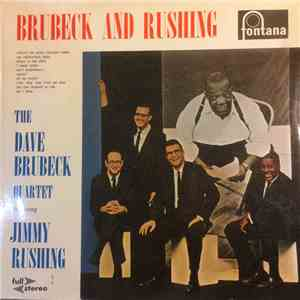 The Dave Brubeck Quartet Featuring Jimmy Rushing - Brubeck And Rushing