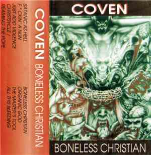 Coven  - Boneless Christian